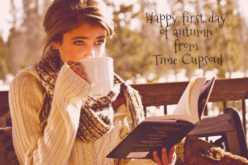 Time Cupsoul First Day of Fall